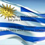 ウルグアイの国歌(東方人よ、祖国か墓か)